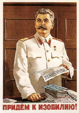 Советский плакат. Придем к изобилию (Сталин)